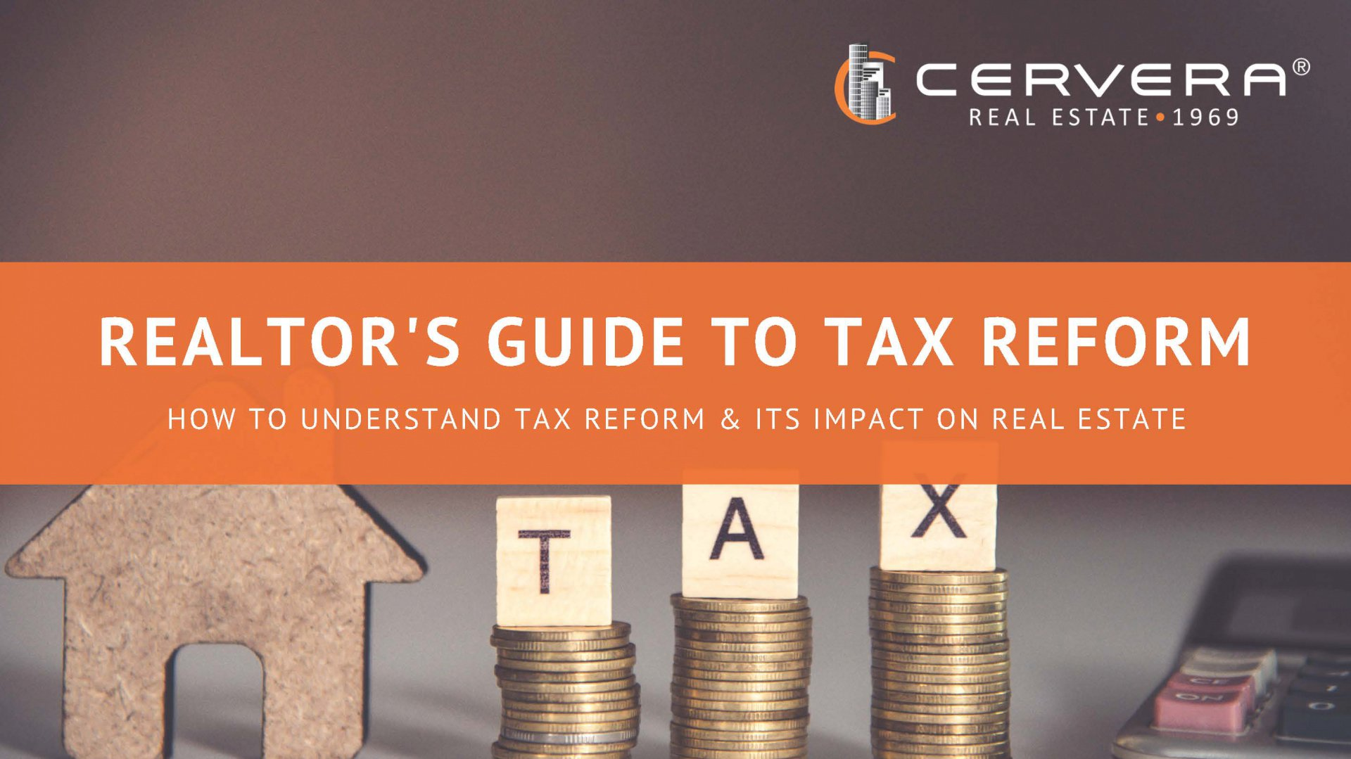 How To: Understand Tax Reform & Its Impact on Real Estate
